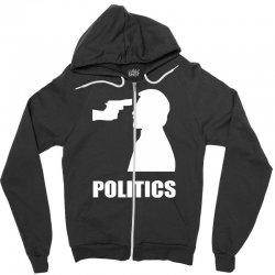politics Zipper Hoodie | Artistshot