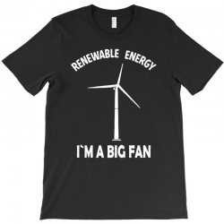 renewable energy T-Shirt | Artistshot