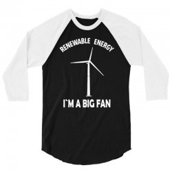 renewable energy 3/4 Sleeve Shirt | Artistshot