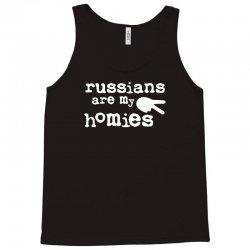 russians are my homies Tank Top | Artistshot