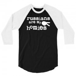 russians are my homies 3/4 Sleeve Shirt | Artistshot