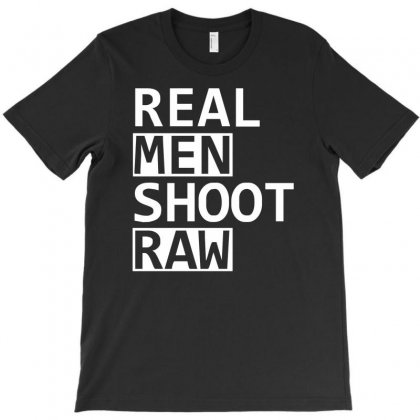 Real Men Shoot Raw Funny Photography T-shirt Designed By Mdk Art