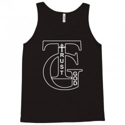 trust god t shirt Tank Top | Artistshot