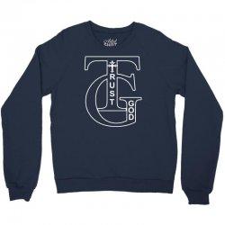 trust god t shirt Crewneck Sweatshirt | Artistshot