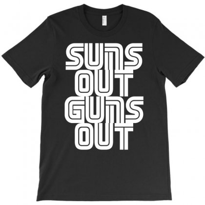 Suns Out Guns Out Lol Funny T-shirt Designed By Mdk Art