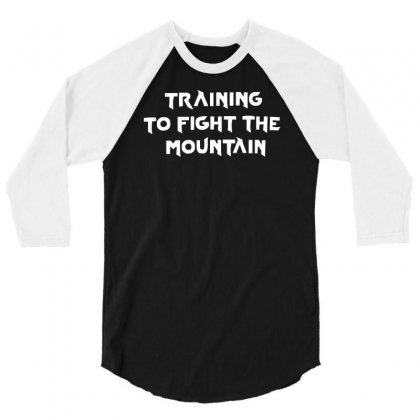 Training To Fight The Mountain 3/4 Sleeve Shirt Designed By Mdk Art