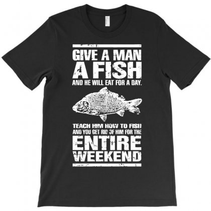 Give A Man A Fish Mens Funny Fishing T-shirt Designed By Andini