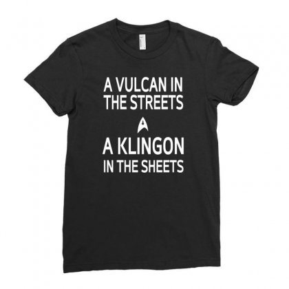 A Vulcan In The Streets A Kligon In The Sheets Ladies Fitted T-shirt Designed By Lub1s