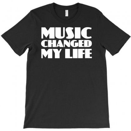 Music Changed My Life T-shirt Designed By Andini