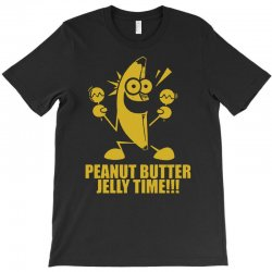 peanut butter jelly time banana T-Shirt | Artistshot