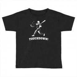 touchdown   funny sports Toddler T-shirt   Artistshot