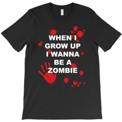 When I Grow Up I Wanna Be A Zombie T-shirt Designed By Andini