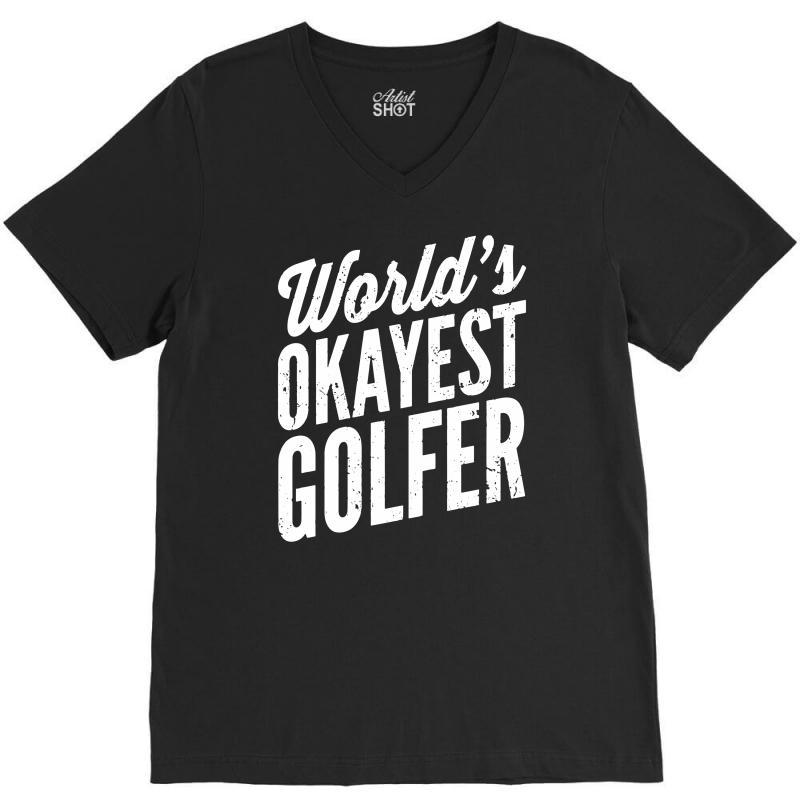 World's Okayest Golfer V-neck Tee   Artistshot