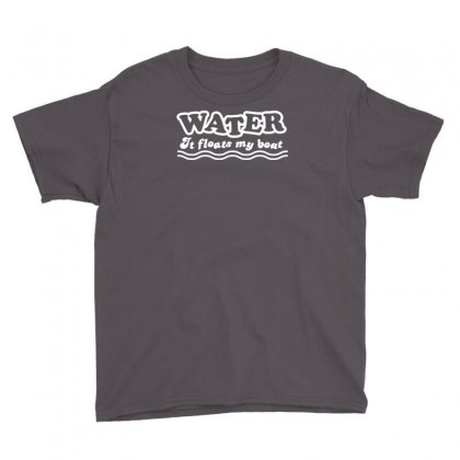Water It Floats My Boat Youth Tee Designed By Narayatees