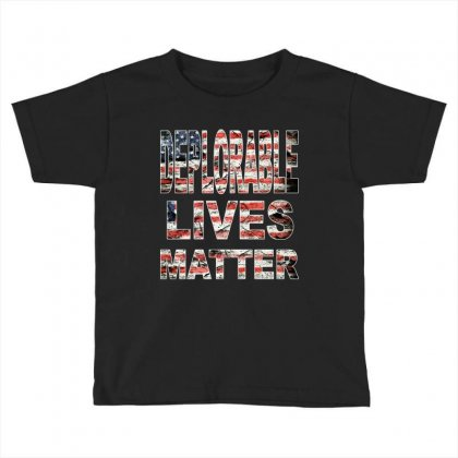 Deplorable Lives Matter Toddler T-shirt Designed By Vr46