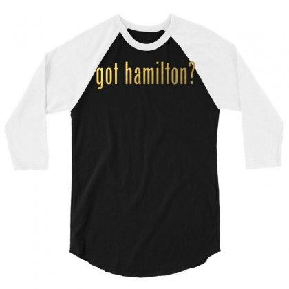 Got Hamilton? 3/4 Sleeve Shirt Designed By Vr46