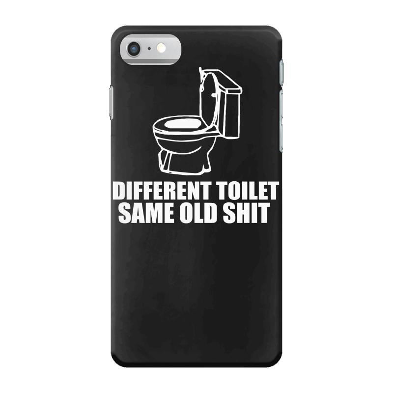 sale retailer 15daf ab08b Different Toilet, Same Old Shit Iphone 7 Case. By Artistshot