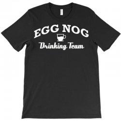 egg nog drinking team T-Shirt | Artistshot