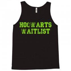 hogwarts waitlist Tank Top   Artistshot