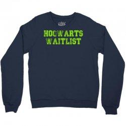 hogwarts waitlist Crewneck Sweatshirt   Artistshot