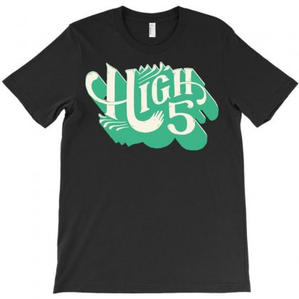 High 5 T-shirt Designed By Bapakdanur