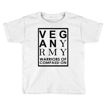 Vegan Army Warriors Of Compassion Toddler T-shirt Designed By Designbysebastian