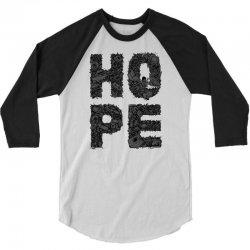 hope 3/4 Sleeve Shirt | Artistshot