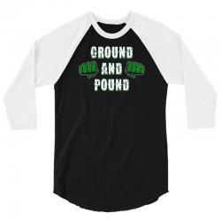 ground and pound 3/4 Sleeve Shirt | Artistshot