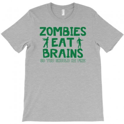 Zombies Eat Brains T-shirt Designed By Narayatees