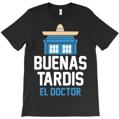 Buenas Tardis T-shirt Designed By Setia15ginting