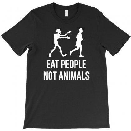 Eat People Not Animals T-shirt Designed By Narayatees