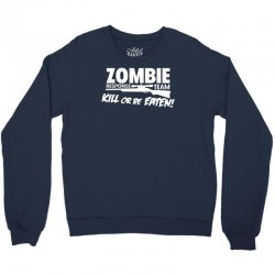 Zombie Response Team Crewneck Sweatshirt   Artistshot