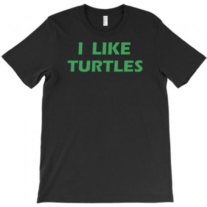 I Like Turtles T-shirt Designed By Lub1s