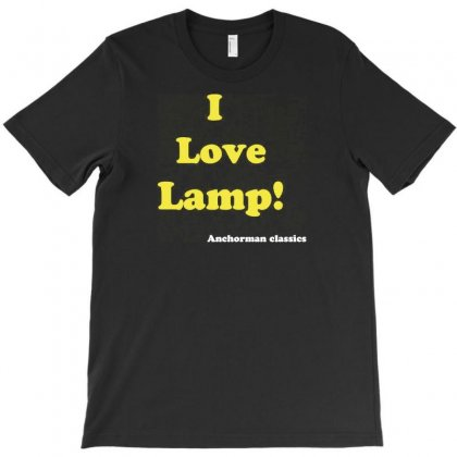 I Love Lamp' Anchorman T-shirt Designed By Lub1s
