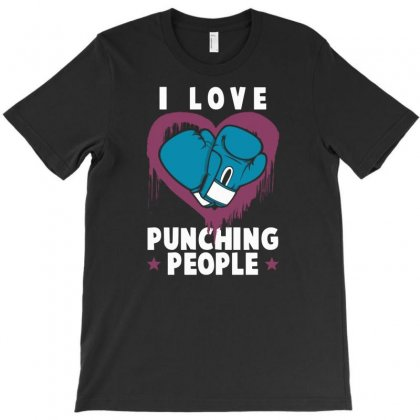 I Love Punching People Boxing T-shirt Designed By Lub1s