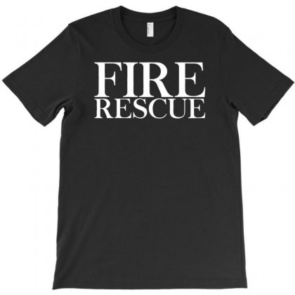 Funny Fire Rescue T-shirt Designed By Narayatees
