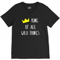 king of all wild things V-Neck Tee | Artistshot