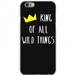 king of all wild things iPhone 6/6s Case | Artistshot