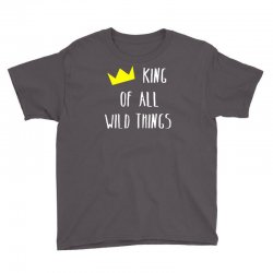 king of all wild things Youth Tee | Artistshot