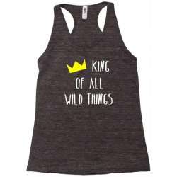 king of all wild things Racerback Tank | Artistshot
