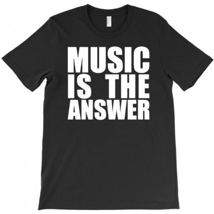 Music Is The Answer T-shirt Designed By Narayatees