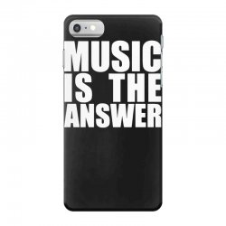 music is the answer iPhone 7 Case | Artistshot