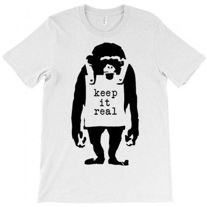 Banksy Keep It Real T-shirt Designed By Robinhoodie