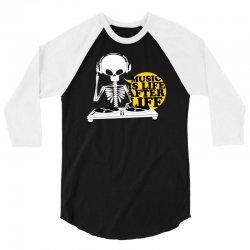 music is life 3/4 Sleeve Shirt   Artistshot