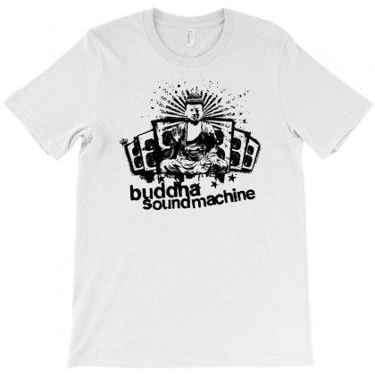 Buddha Sound Machine T-shirt Designed By Ditreamx