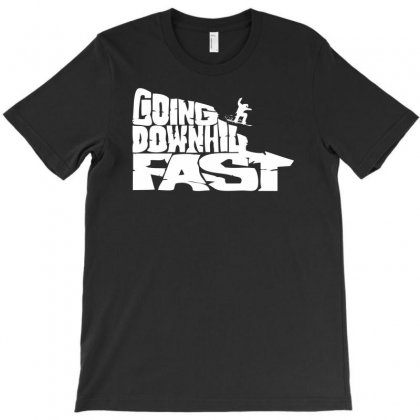 Going Downhill Fast Snowboard T-shirt Designed By Specstore