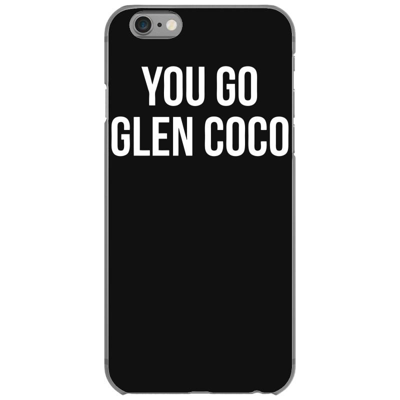 low priced d3868 f546e Mean Girls 'you Go Glen Coco Iphone 6/6s Case. By Artistshot