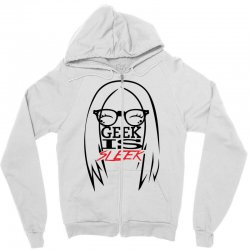 Geek is Sleek Zipper Hoodie | Artistshot