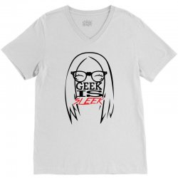 Geek is Sleek V-Neck Tee | Artistshot