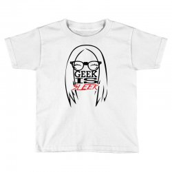 Geek is Sleek Toddler T-shirt | Artistshot